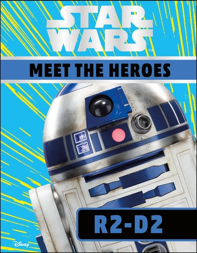 Star Wars Meet the Heroes: R2-D2