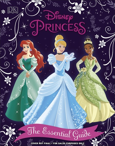Disney Princess The Essential Guide