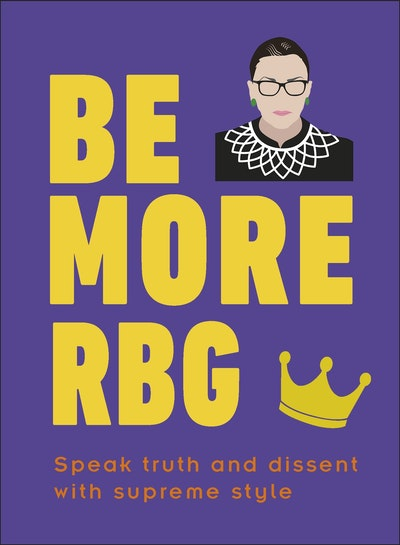 Be More RBG
