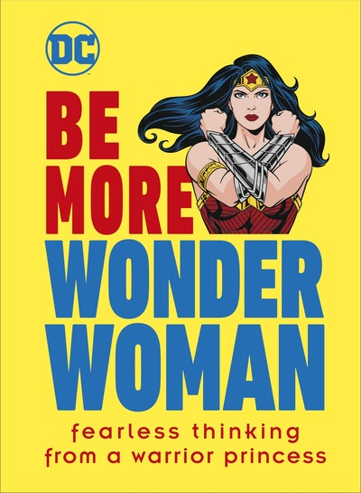 Be More Wonder Woman