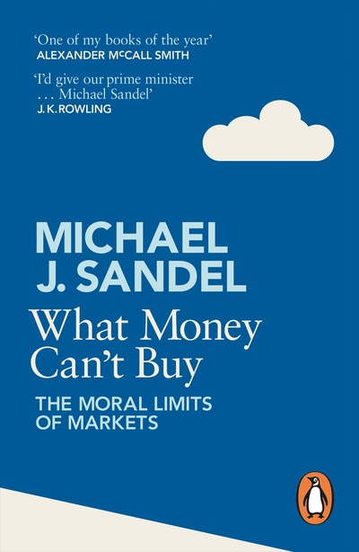 Book Cover:  What Money Can't Buy: The Moral Limits of Markets