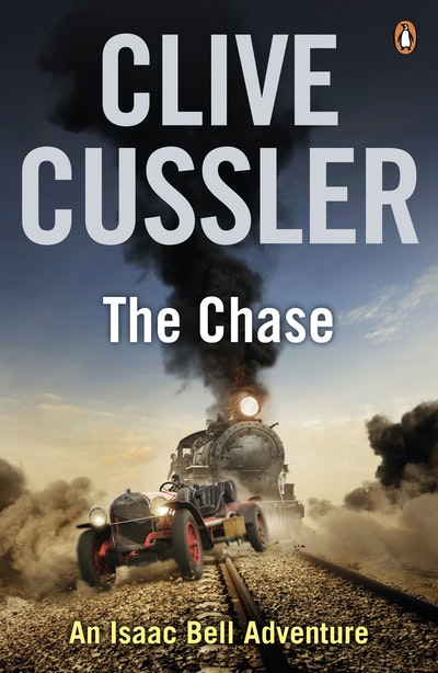 Book Cover: The Chase: An Isaac Bell Adventure