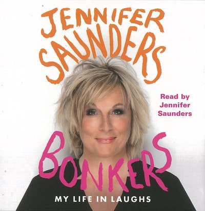 Book Cover:  Bonkers: My Life In Laughs