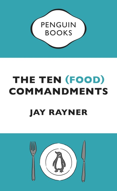 The Ten (Food) Commandments