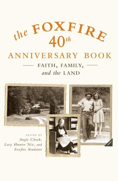 Foxfire 40th Anniversary Bk