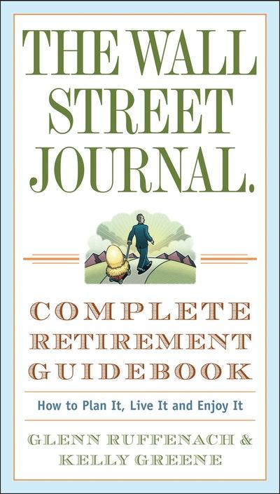 Wsj Complete Retirement Guideb