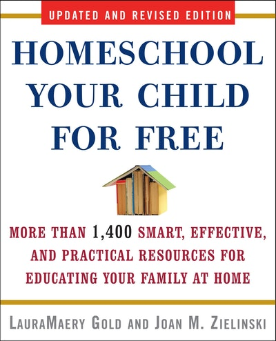 Homeschool Your Child For Free 2nd Ed