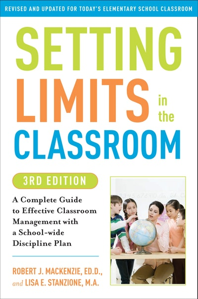 Setting Limits In The Classroom, 3rd Edition