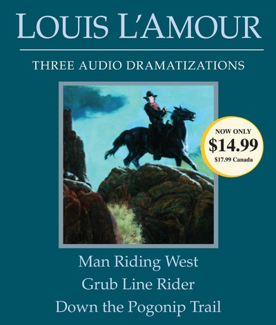Man Riding West/Grub Line Rider/Down Pogonip Trail