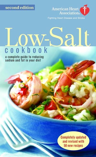 The A.H.A. Low-Salt Cookbook
