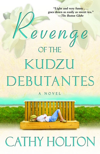 Revenge Of The Kudzu Debutante