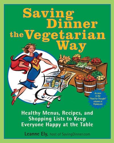 Saving Dinner The Vegetarian W