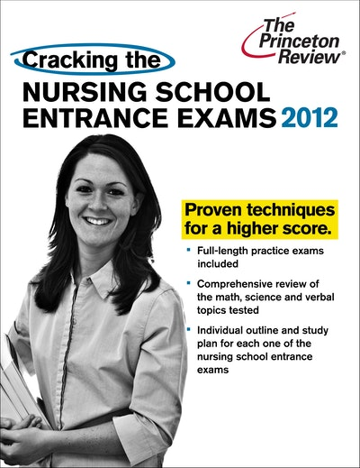 Cracking The Nursing School Entrance Exams
