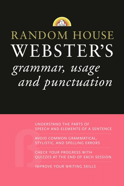 Rh Webster's Grammar, Usage, And Punctuation
