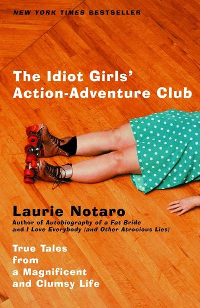 Idiot Girls/Adventure Club