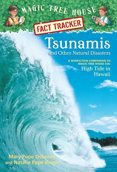 Magic Tree House Fact Tracker #15 Tsunamis and Other Natural Disasters