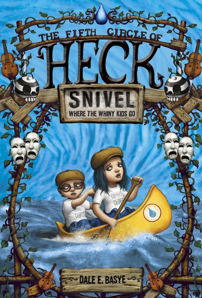 Snivel The Fifth Circle Of Heck