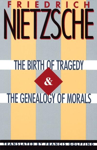 Birth Of Tragedy & Genealogy