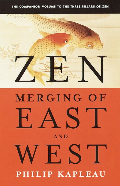 Zen Merging Of East And West