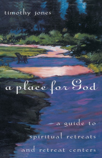 A Place For God