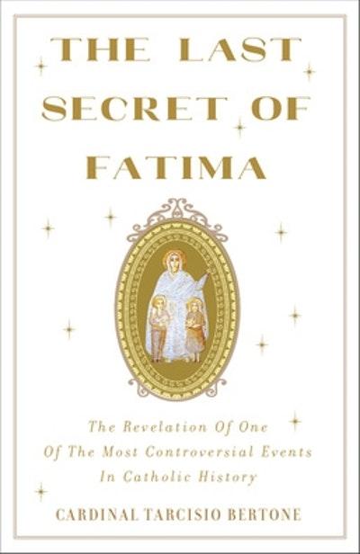 The Last Secret Of Fatima
