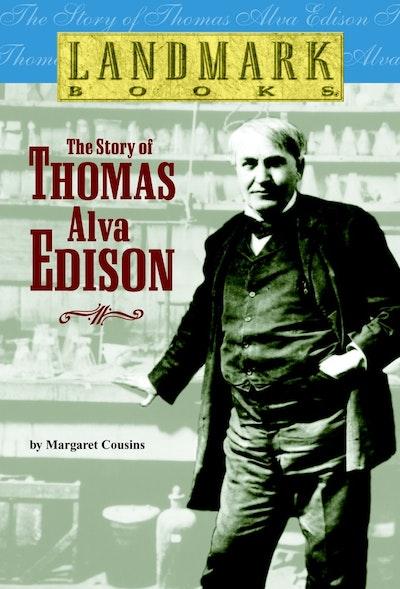 Story Of Thomas Alva Edison