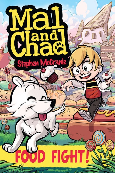 Food Fight!: Mal and Chad Book 2