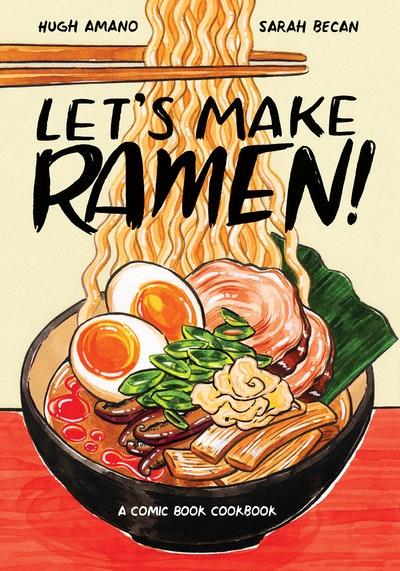 Let's Make Ramen!A Comic Book Cookbook