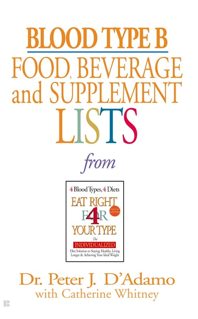 Book Cover:  Blood Type B: Food, Beverage & Supplement Lists