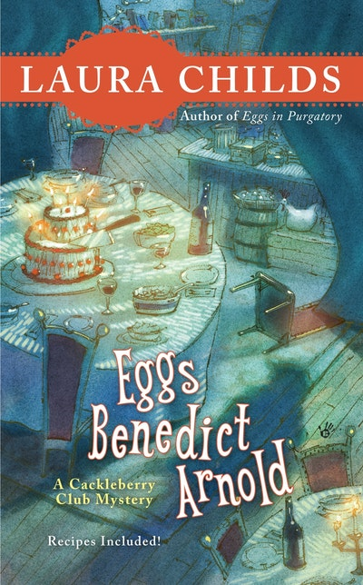 Eggs Bendict Arnold: A Cackleberry Club Mystery Book 2