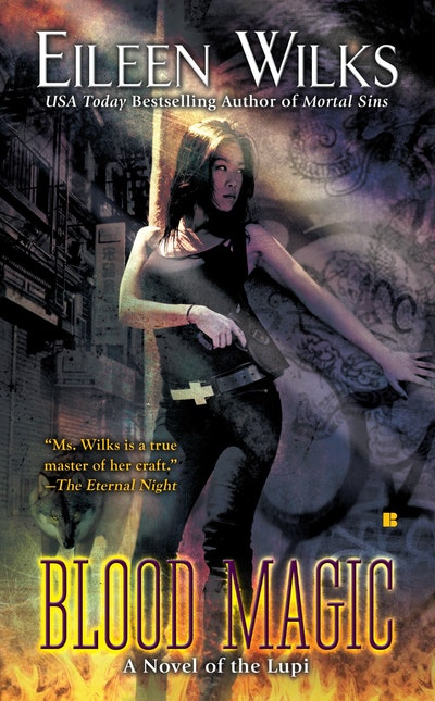 Blood Magic: A Novel of the Lupi Book 6