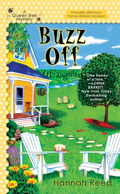 Buzz Off: A Queen Bee Mystery Book 1