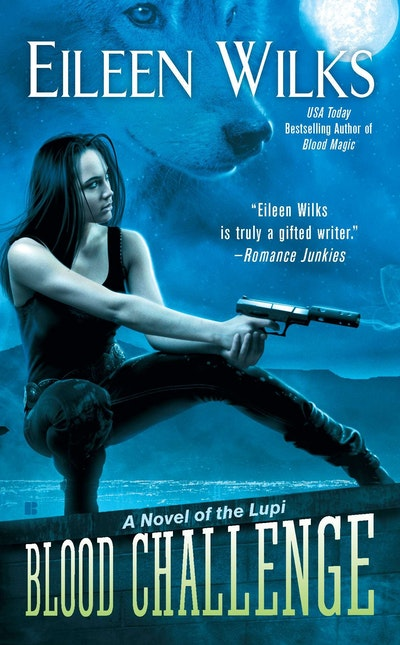 Blood Challenge: A Novel of the Lupi Book 7