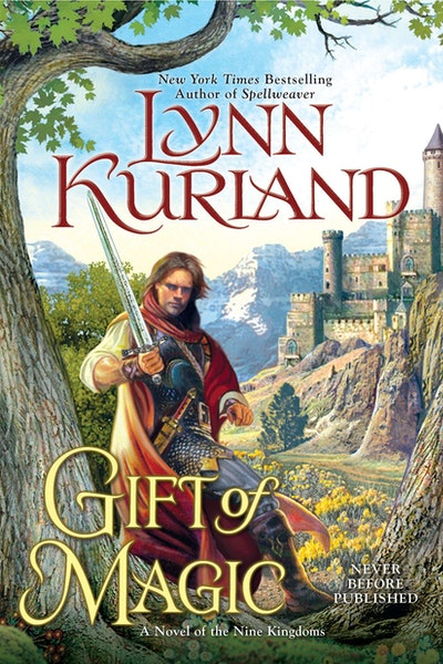 Gift of Magic: A Novel of the Nine Kingdoms Book 6