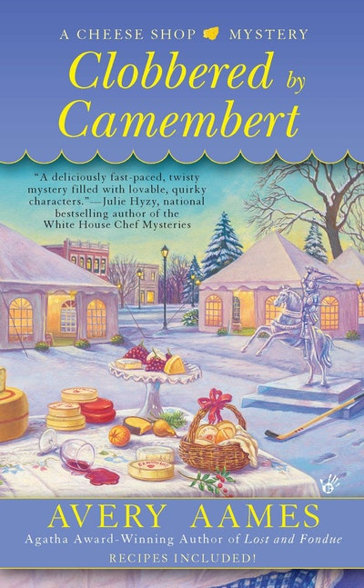 Clobbered by Camembert: A Cheese Shop Mystery Book 3