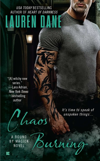Chaos Burning: A Bound By Magick Novel Book 2