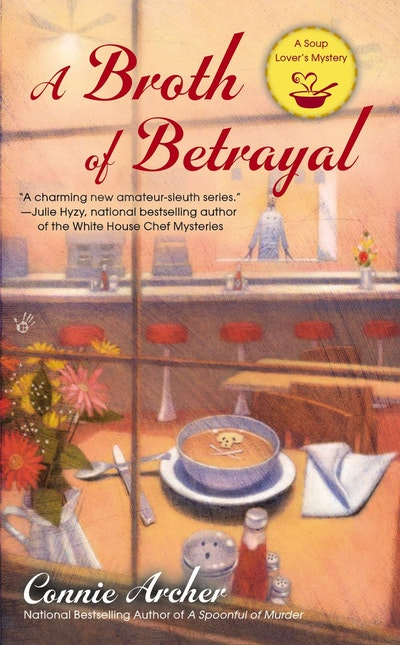 A Broth of Betrayal: A Soup Lover's Mystery Book 2