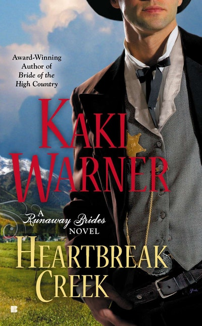 Heartbreak Creek: A Runaway Brides Novel Book 1