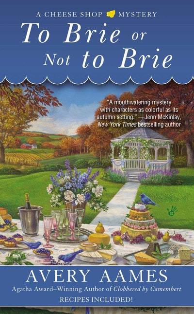 To Brie or Not to Brie: A Cheese Shop Mystery Book 4
