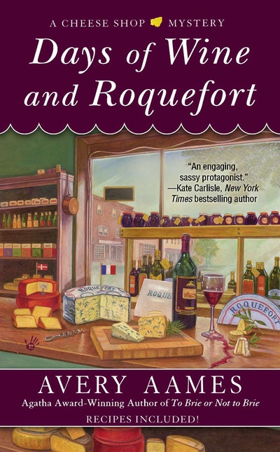 Days of Wine and Roquefort: A Cheese Shop Mystery Book 5