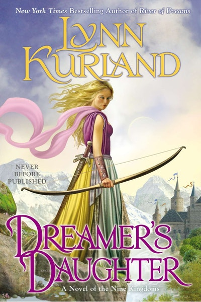 Dreamer's Daughter: A Novel of the Nine Kingdoms (Book 9)