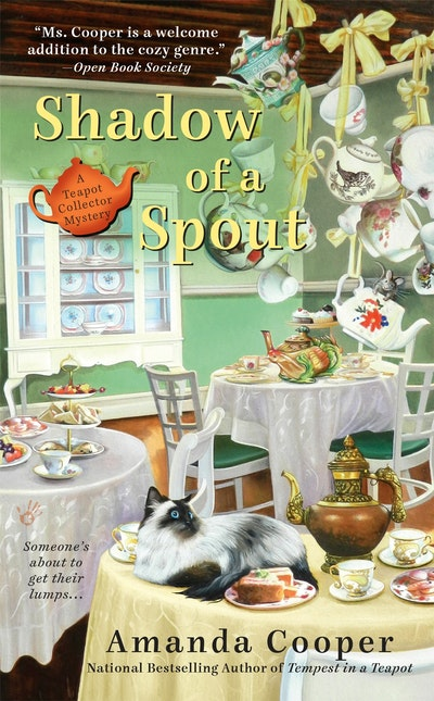Shadow of a Spout: A Teapot Collector Mystery Book 2