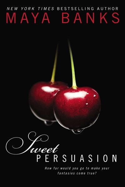 Sweet Persuasion: Sweet Book 2