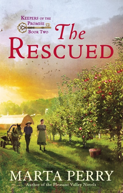 The Rescued: Keepers of the Promise Book 2