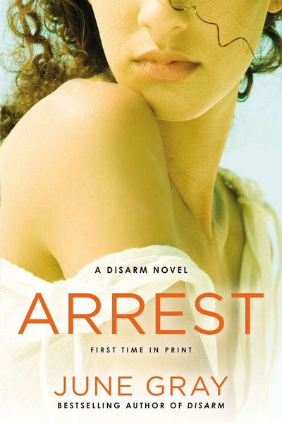 Arrest: A Disarm Novel