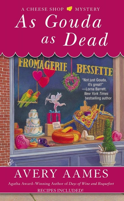 As Gouda as Dead: A Cheese Shop Mystery Book 6