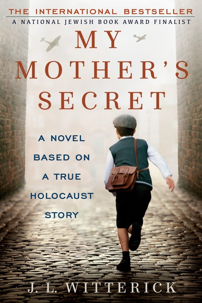 Book Cover:  My Mother's Secret: A Novel Based on a True Holocaust Story