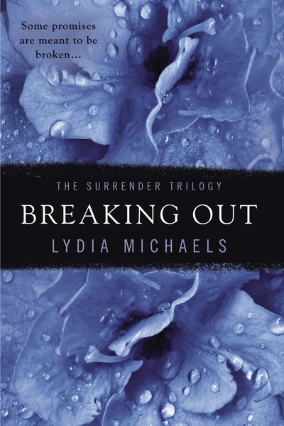 Breaking Out: The Surrender Trilogy
