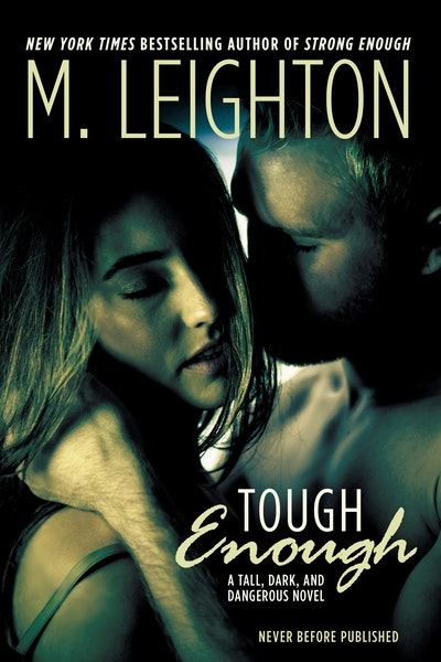 Tough Enough: Tall, Dark and Dangerous Book 2