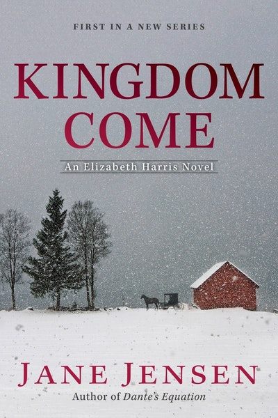 Kingdom Come: An Elizabeth Harris Mystery
